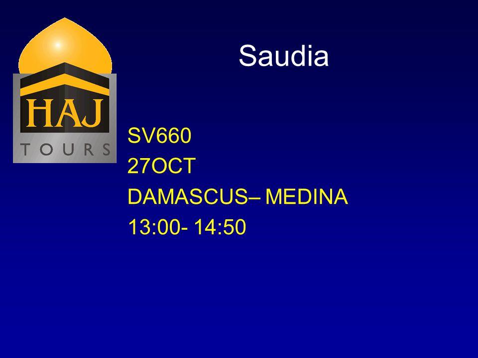 Saudia SV660 27OCT DAMASCUS– MEDINA 13:00- 14:50