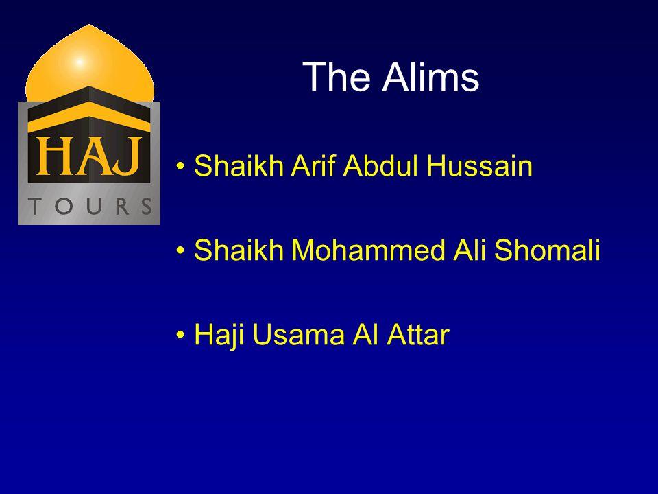 The Alims Shaikh Arif Abdul Hussain Shaikh Mohammed Ali Shomali Haji Usama Al Attar