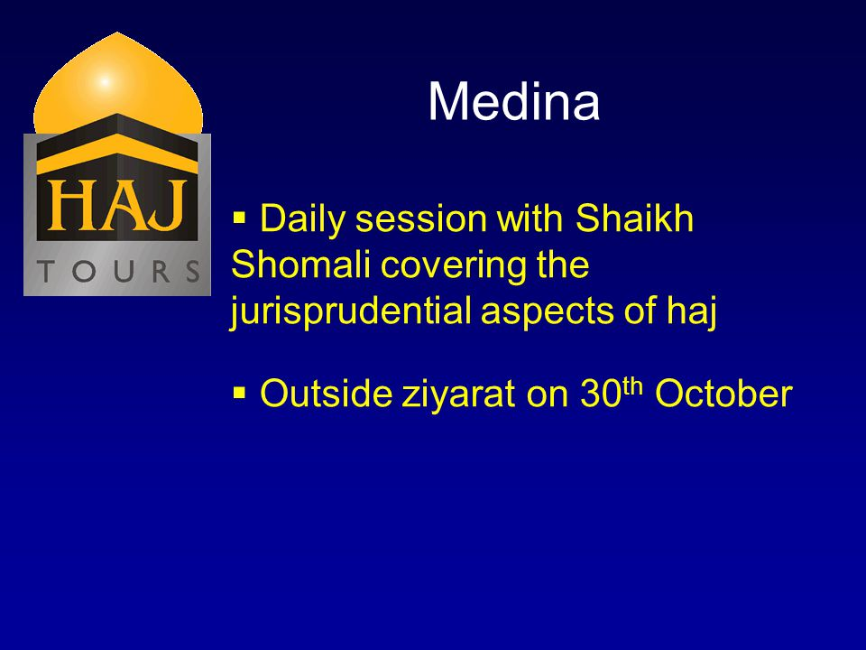 Medina Daily session with Shaikh Shomali covering the jurisprudential aspects of haj Outside ziyarat on 30 th October