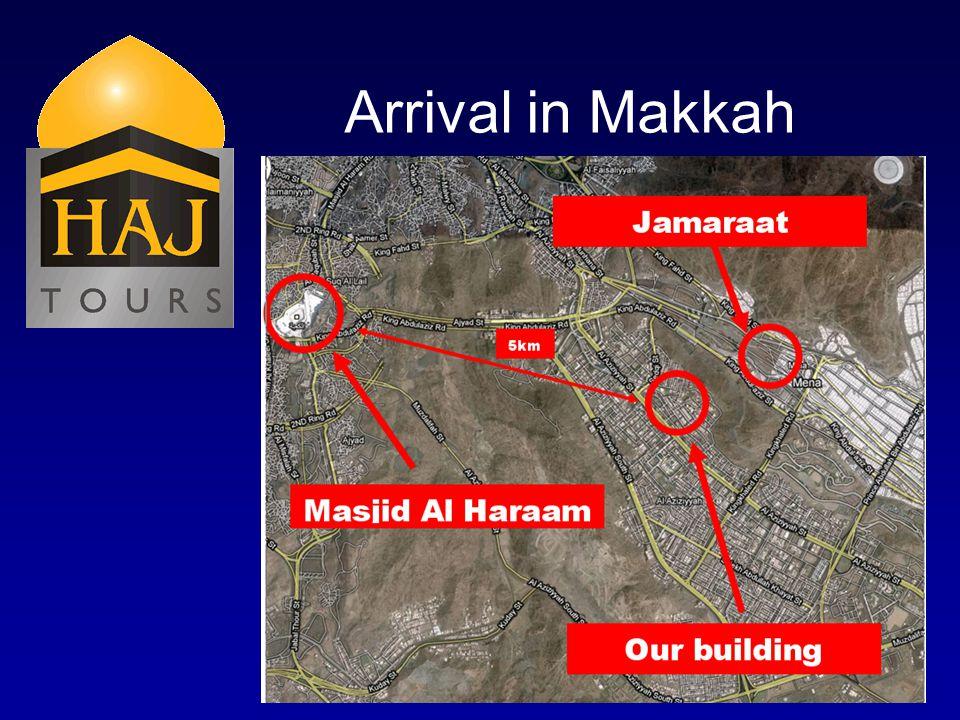 Arrival in Makkah