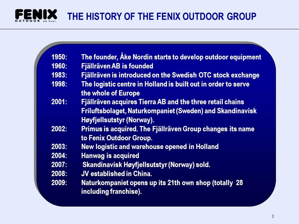 4 ORGANISATION STRUCTURE Fenix Outdoor AB (publ) Retail Natur- kompaniet Natur- kompaniet Brands Fjällräven Tierra CFO Accounting Treasury IT Facilities Accounting Treasury IT Facilities Primus.