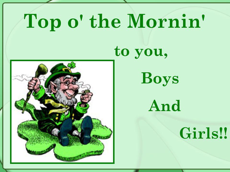 Leprechauns are little make-believe fairies that live in Ireland.