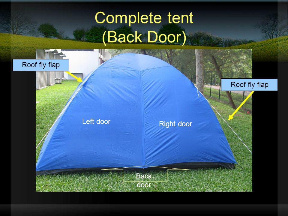 Complete tent (Back Door) Left door Right door Back door Roof fly flap