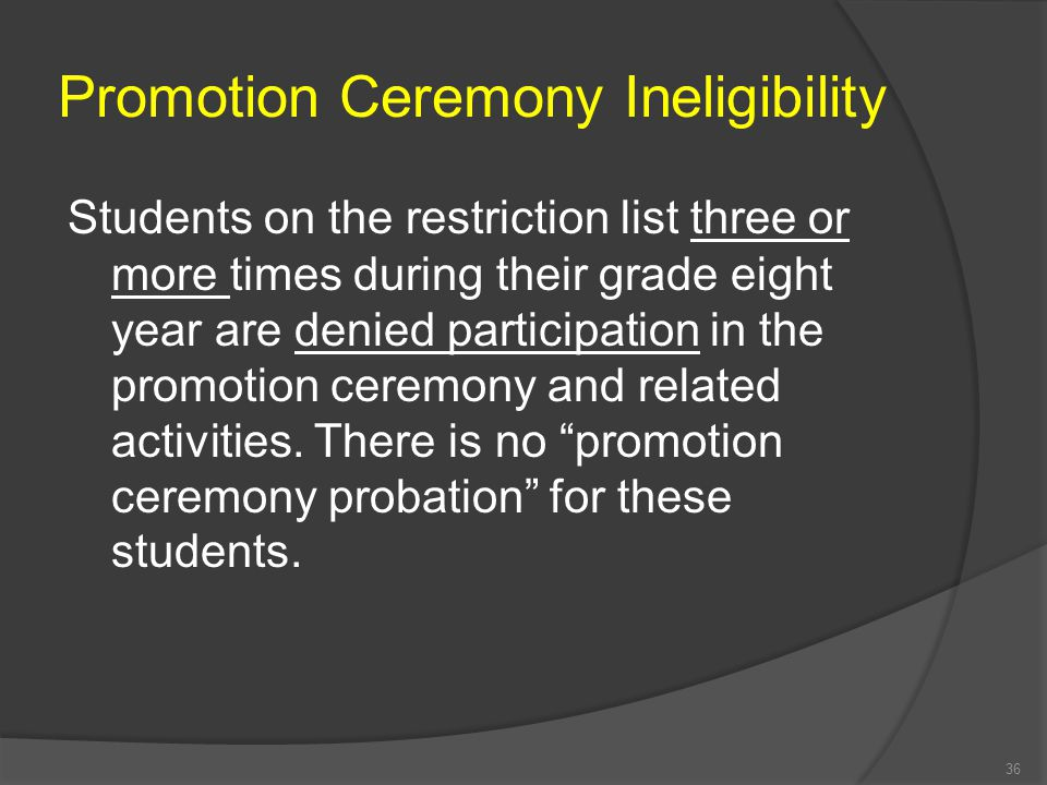 3. Any student who has lost the privilege to participate in the promotion ceremony and related activities may regain the privilege by meeting the foll