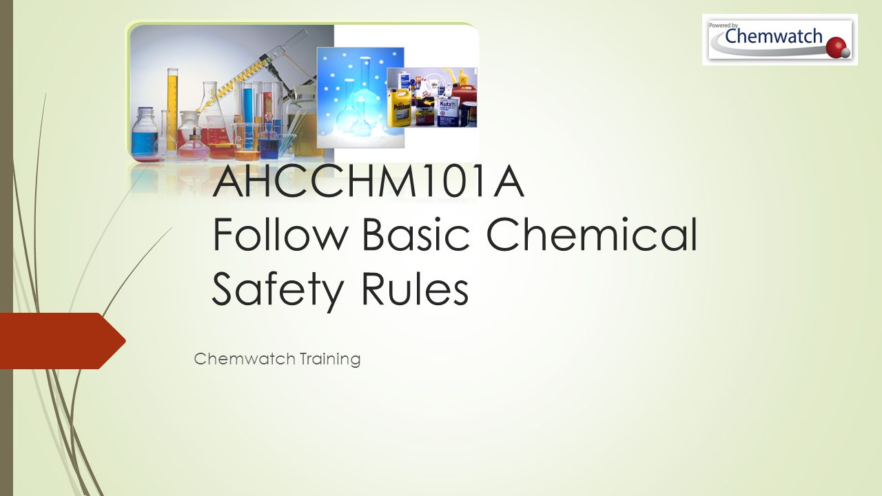 AHCCHM101A Follow Basic Chemical Safety Rules Chemwatch Training