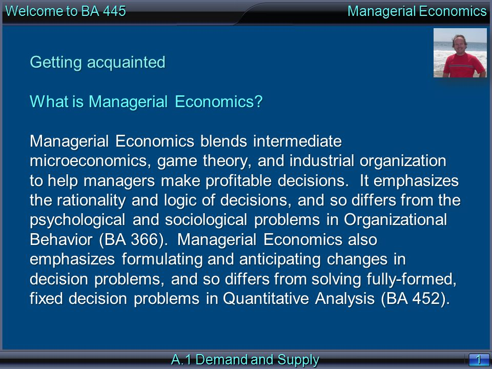 1 1 Getting acquainted What is Managerial Economics.