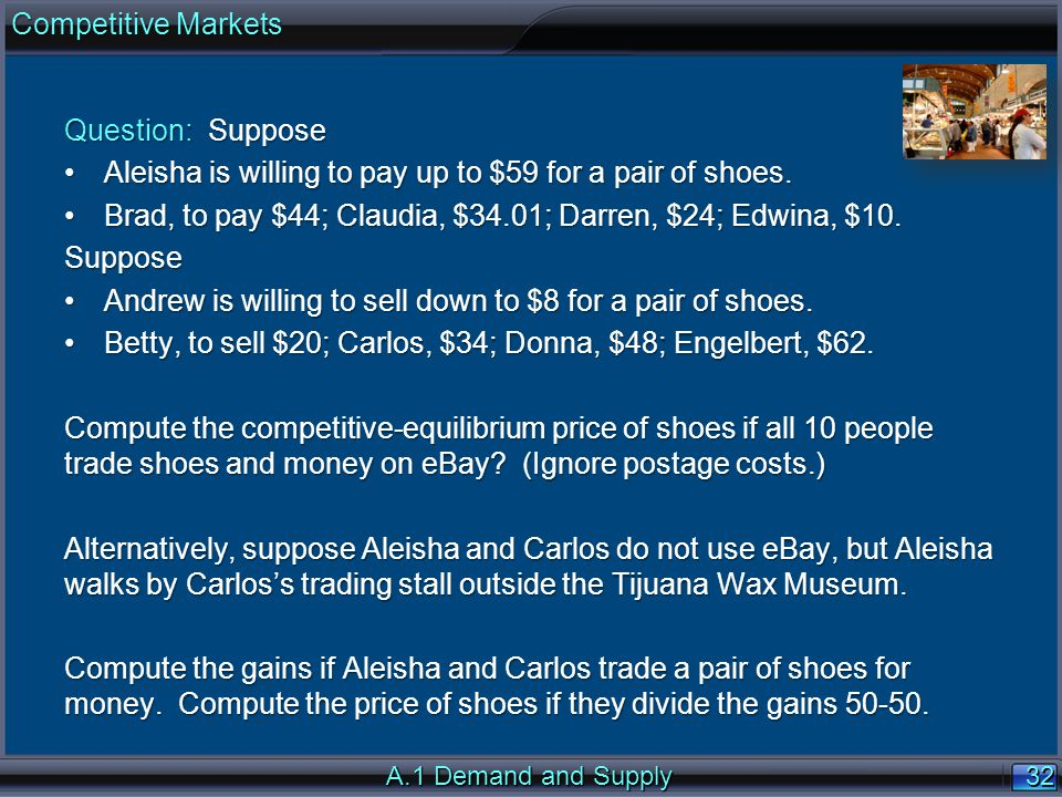 32 Question: Suppose Aleisha is willing to pay up to $59 for a pair of shoes.Aleisha is willing to pay up to $59 for a pair of shoes.