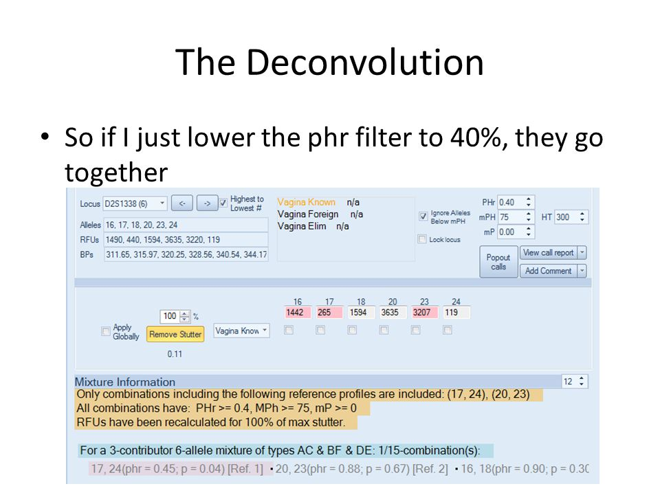 The Deconvolution So if I just lower the phr filter to 40%, they go together