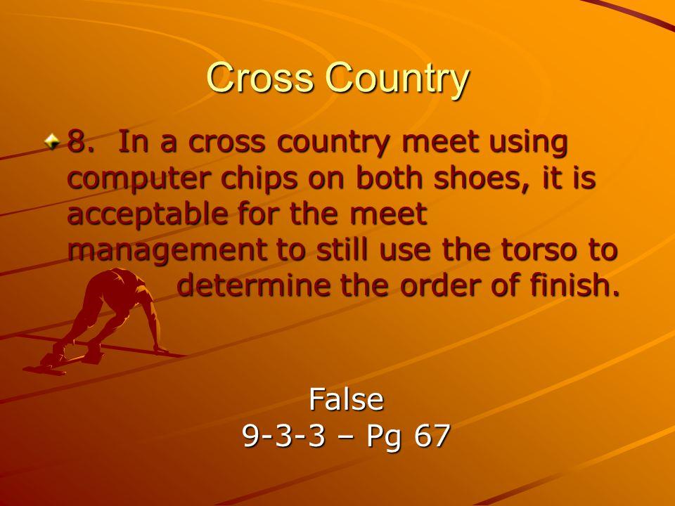 Cross Country 8.