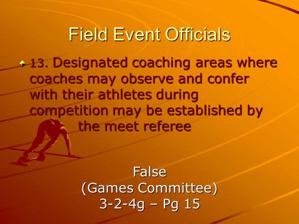 Field Event Officials 13.