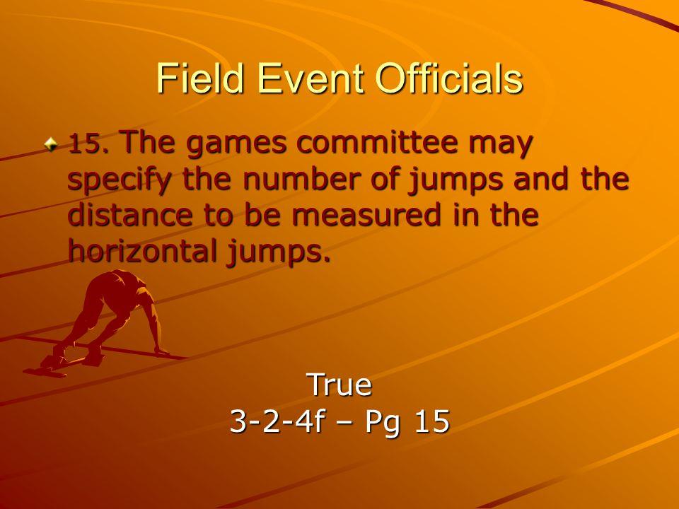 Field Event Officials 15.