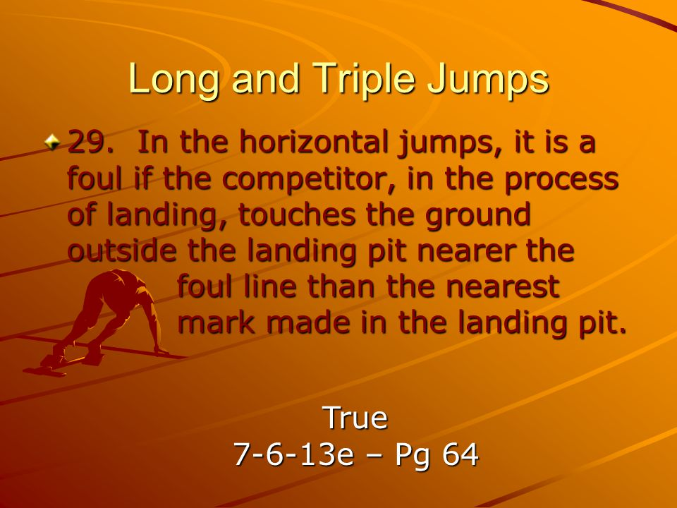 Long and Triple Jumps 29.