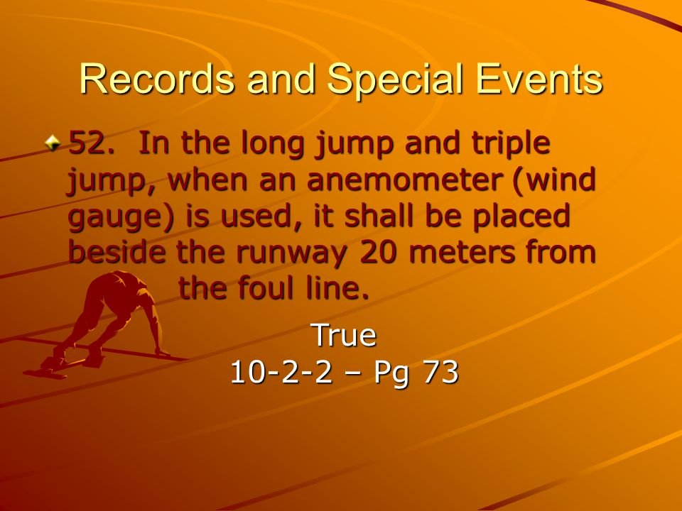 Records and Special Events 52.
