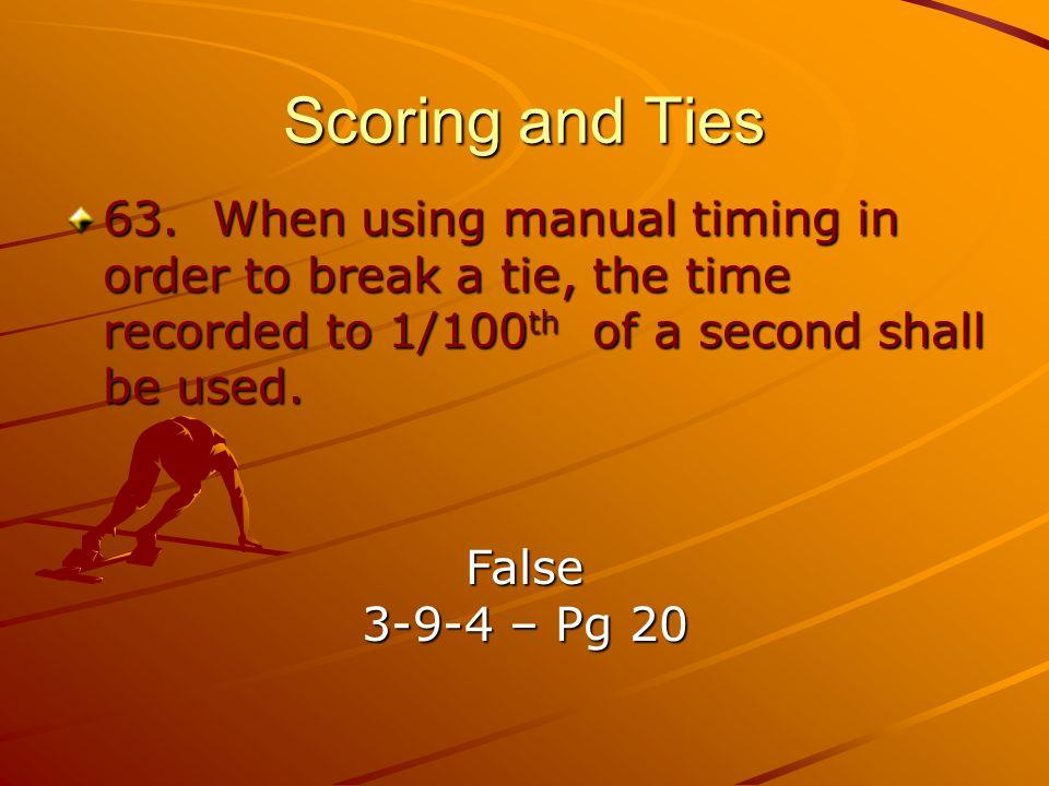 Scoring and Ties 63.