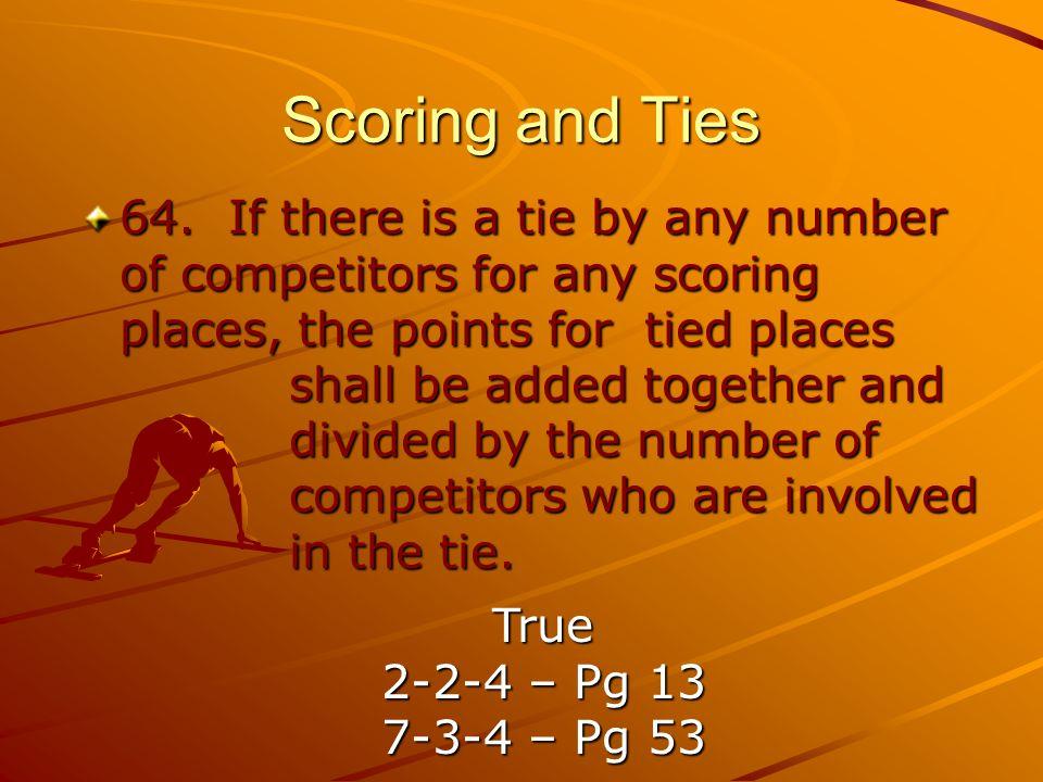 Scoring and Ties 64.