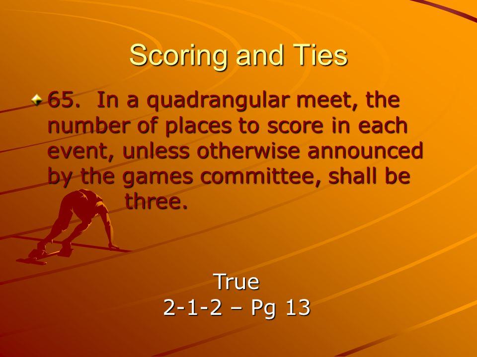 Scoring and Ties 65.