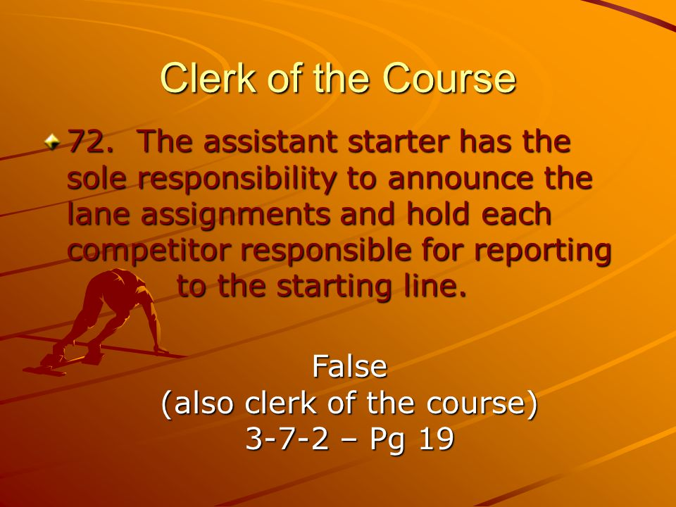 Clerk of the Course 72.