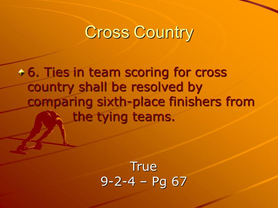 Cross Country 6.