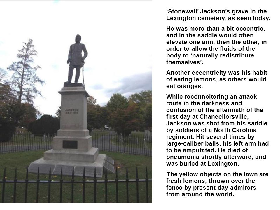 Stonewall Jacksons grave in the Lexington cemetery, as seen today.