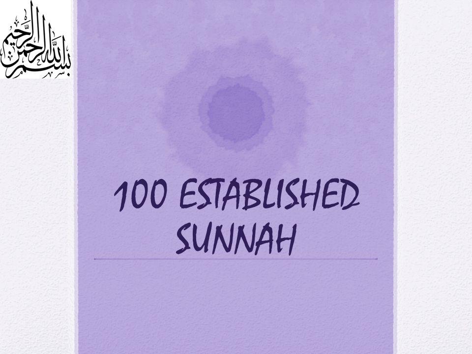 100 ESTABLISHED SUNNAH