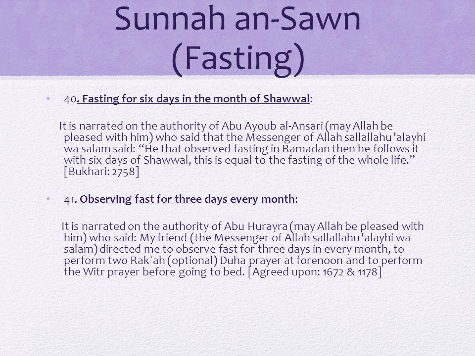 Sunnah an-Sawn (Fasting) 40.