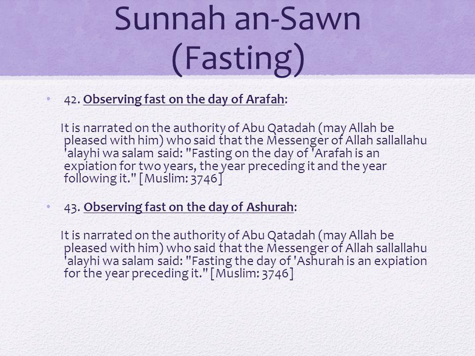 Sunnah an-Sawn (Fasting) 42.