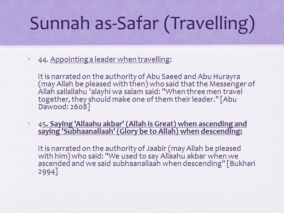 Sunnah as-Safar (Travelling) 44.
