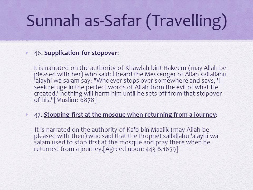 Sunnah as-Safar (Travelling) 46.