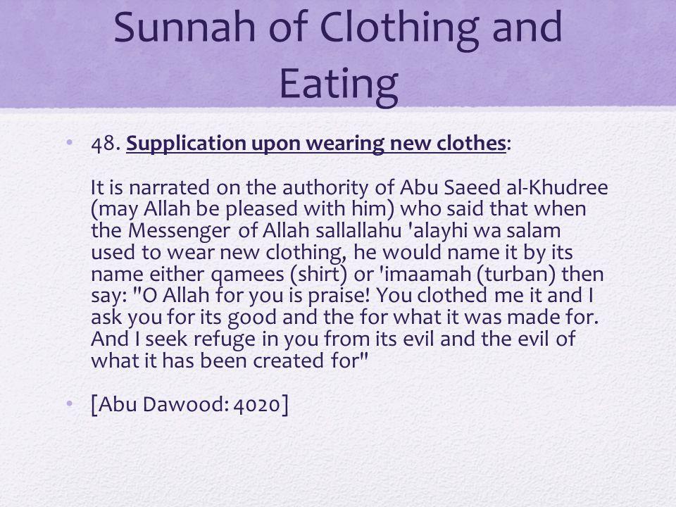 Sunnah of Clothing and Eating 48.