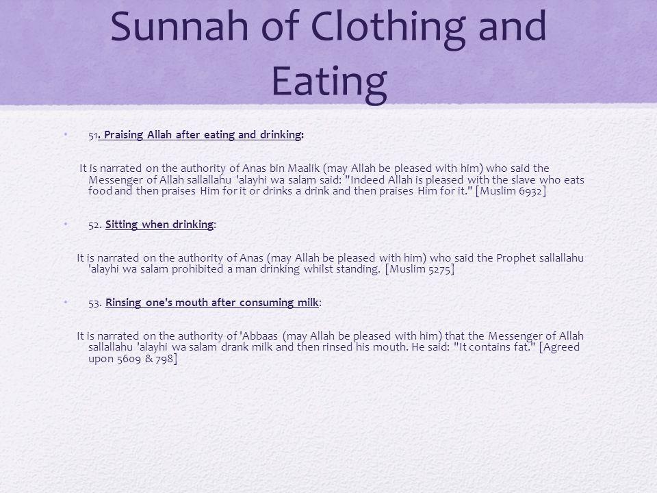 Sunnah of Clothing and Eating 51.