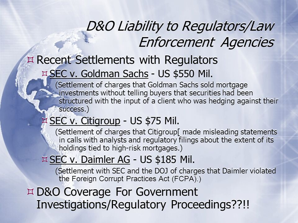 D&O Liability to Regulators/Law Enforcement Agencies Recent Settlements with Regulators SEC v.