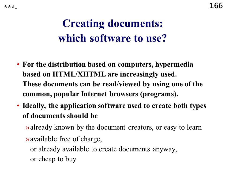 166 ***- Creating documents: which software to use.