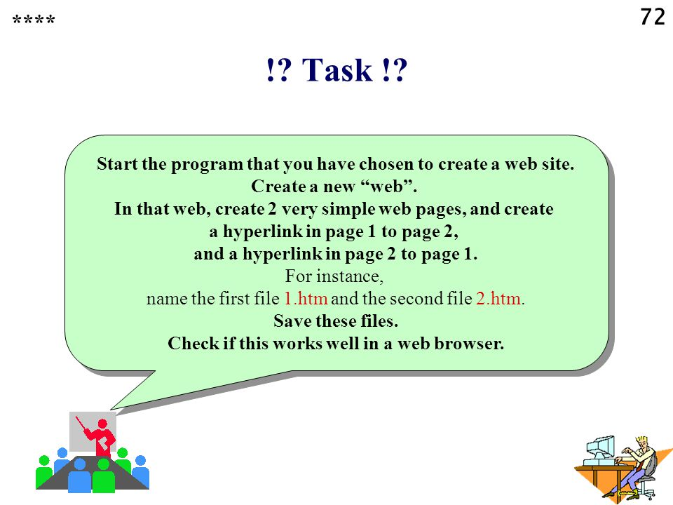 72 !. Task !. Start the program that you have chosen to create a web site.