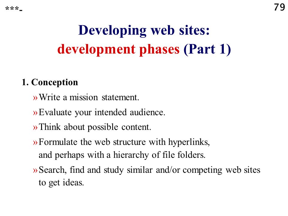 79 Developing web sites: development phases (Part 1) 1.