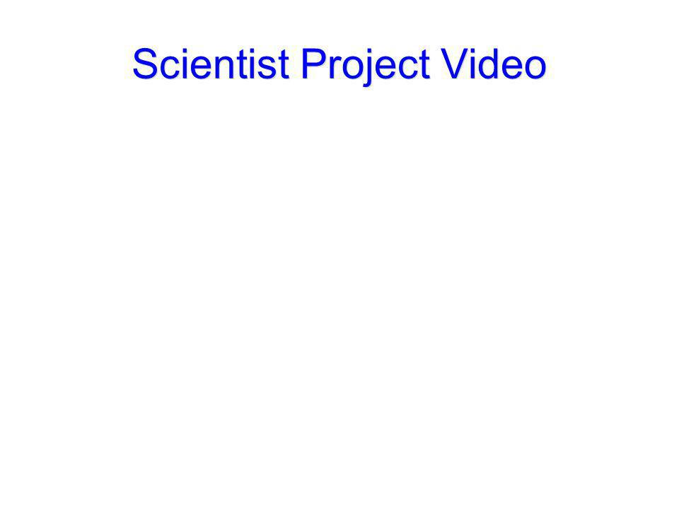 Scientist Project Video