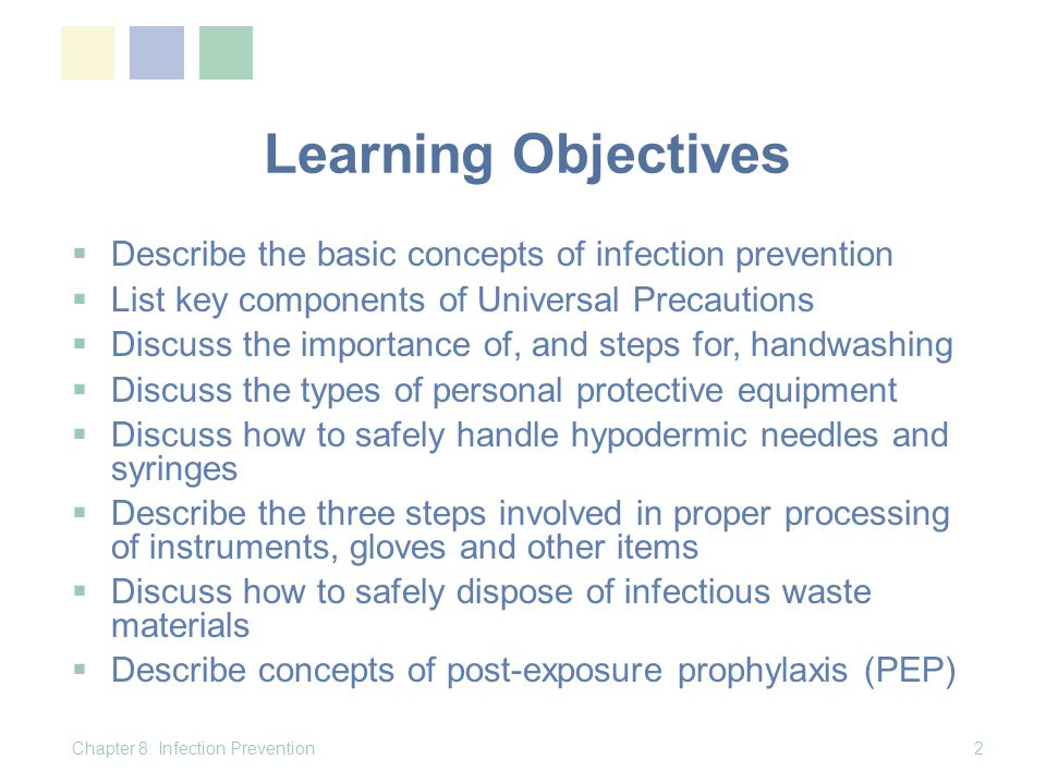 Safe Disposal of Infectious Waste Materials Protect people who handle waste items from accidental injury Prevent the spread of infection to health care workers and to the local community Chapter 8: Infection Prevention53