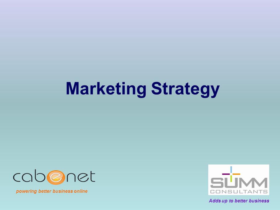 Marketing Strategy Adds up to better business powering better business online