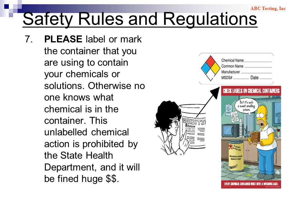 Safety Rules and Regulations 7.PLEASE label or mark the container that you are using to contain your chemicals or solutions.