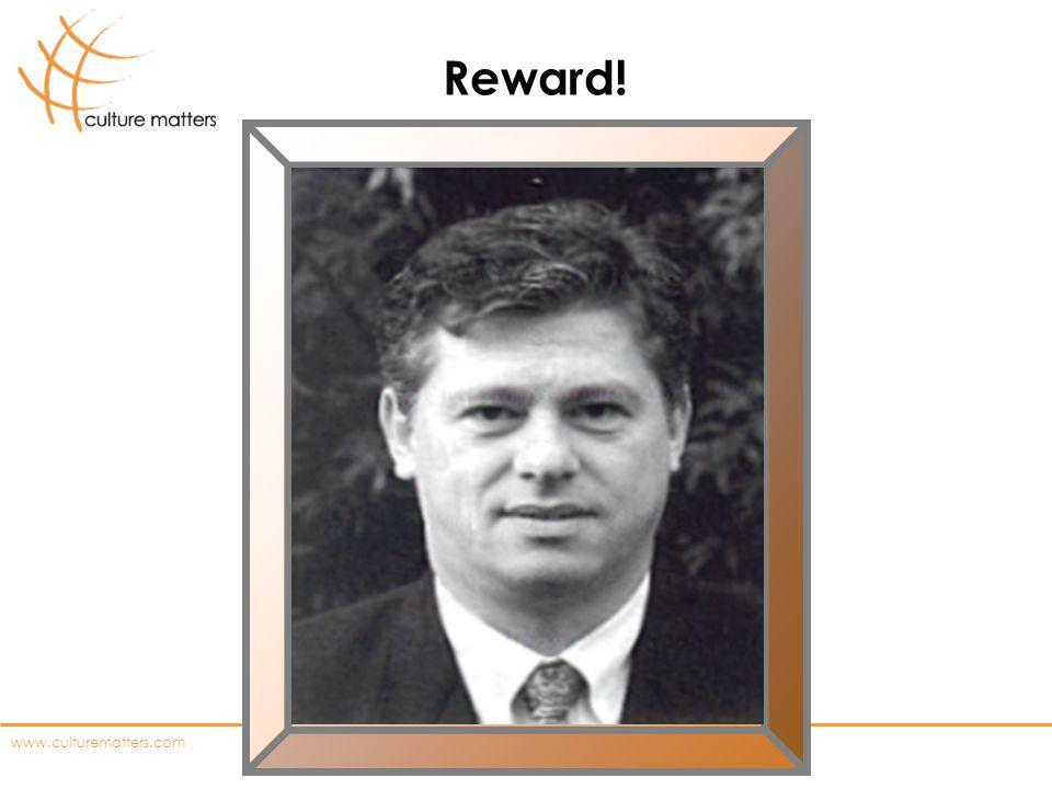 www.culturematters.com Reward!