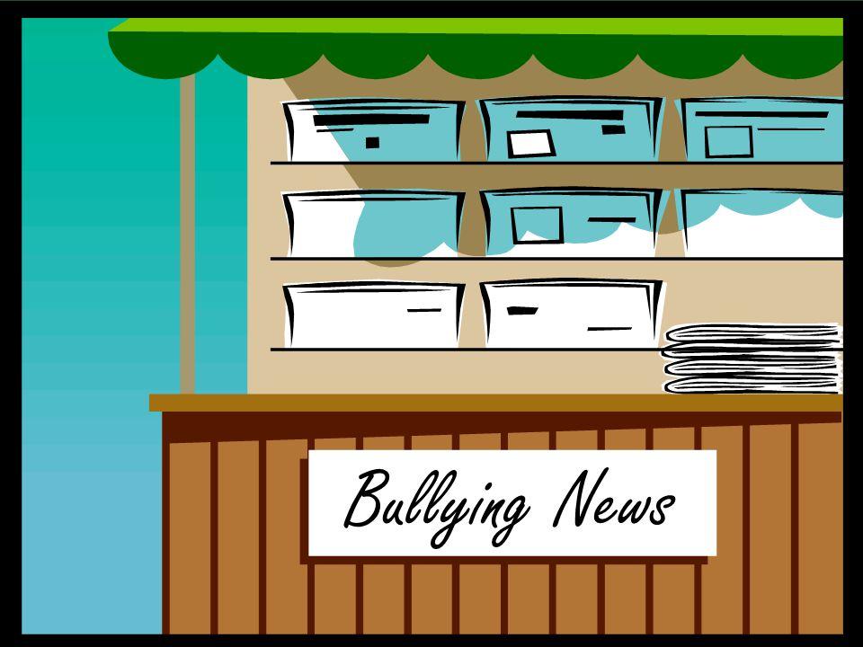 Bullying News