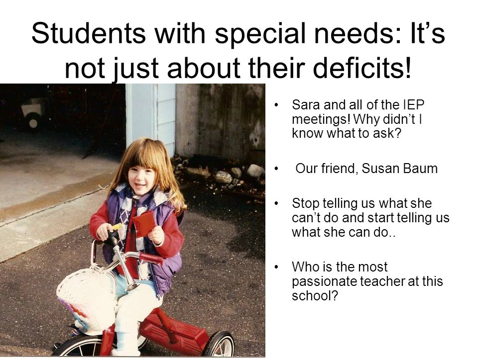 Students with special needs: Its not just about their deficits.