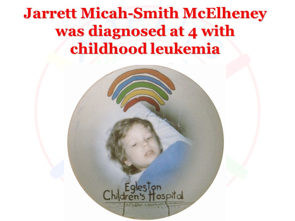 Jarrett Micah-Smith McElheney was diagnosed at 4 with childhood leukemia