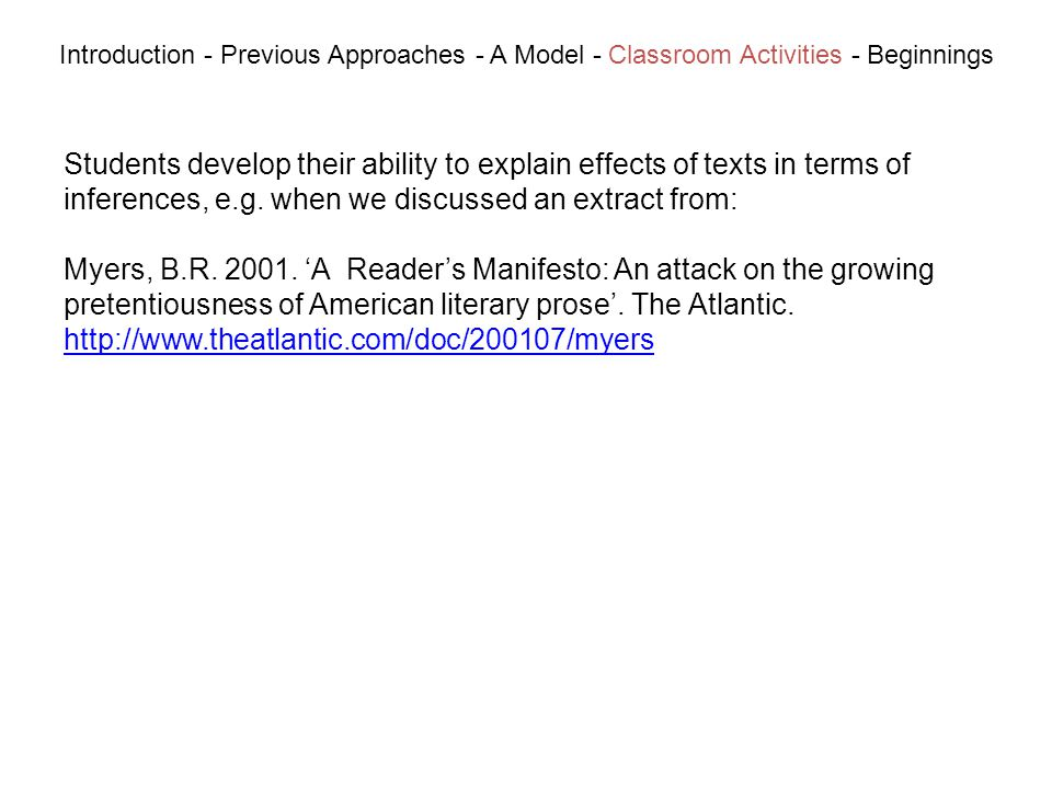 Students develop their ability to explain effects of texts in terms of inferences, e.g.