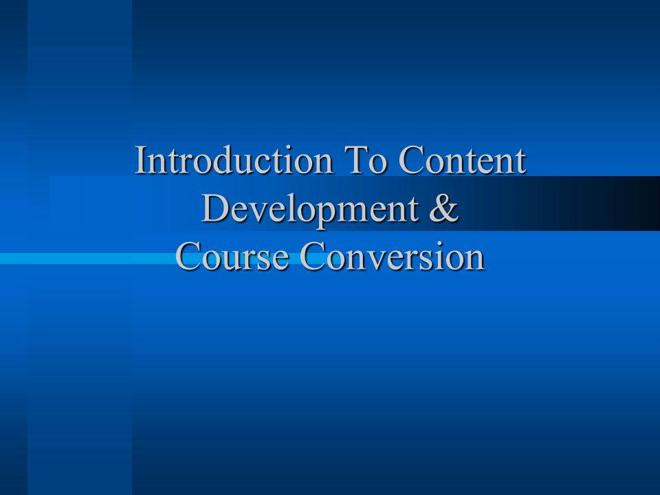 Introduction To Content Development & Course Conversion