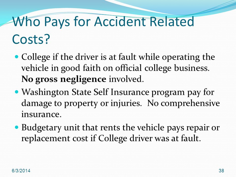 Who Pays for Accident Related Costs.