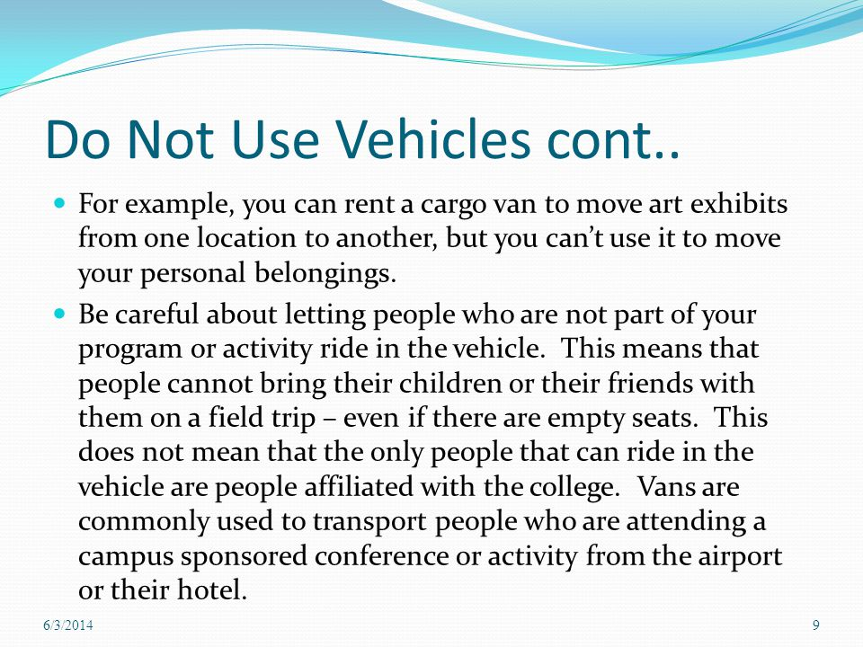 Do Not Use Vehicles cont..
