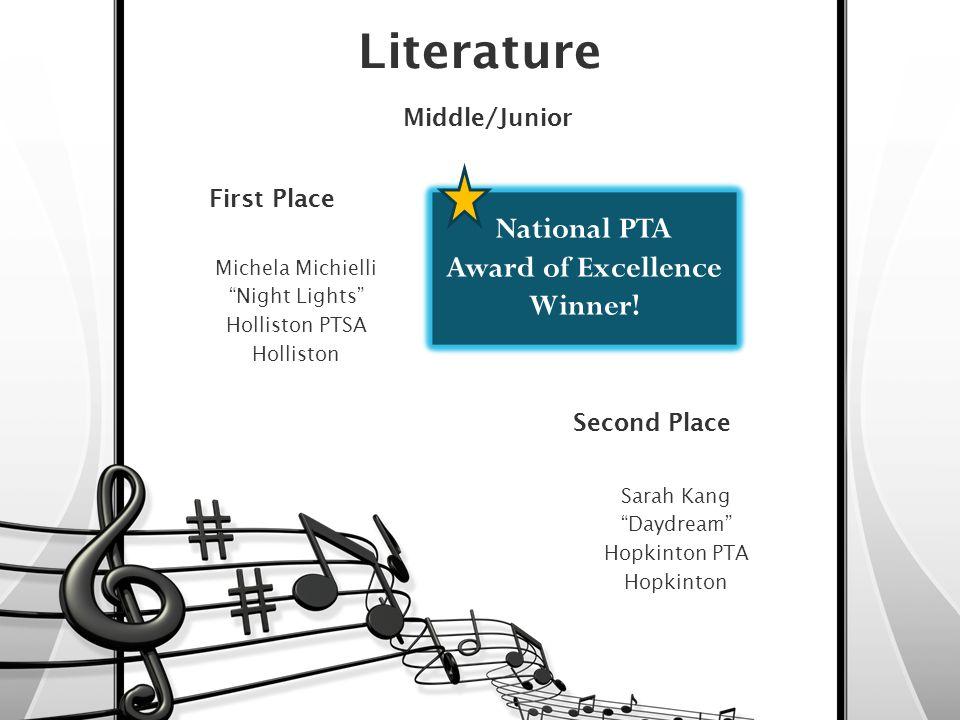 Literature Middle/Junior First Place Michela Michielli Night Lights Holliston PTSA Holliston National PTA Award of Excellence Winner.