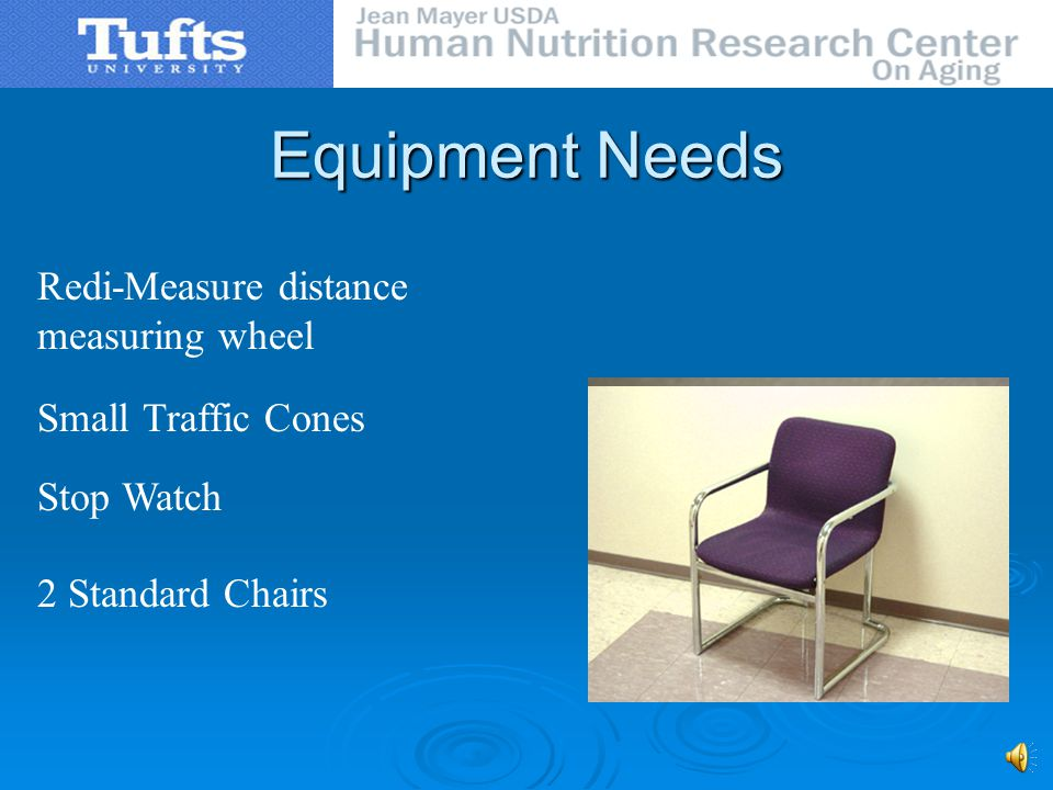 Equipment Needs Redi-Measure distance measuring wheel Small Traffic Cones Stop Watch 2 Standard Chairs