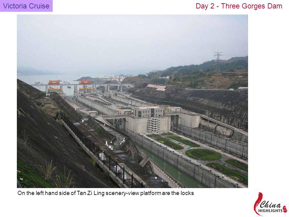 On the left hand side of Tan Zi Ling scenery-view platform are the locks Victoria CruiseDay 2 - Three Gorges Dam