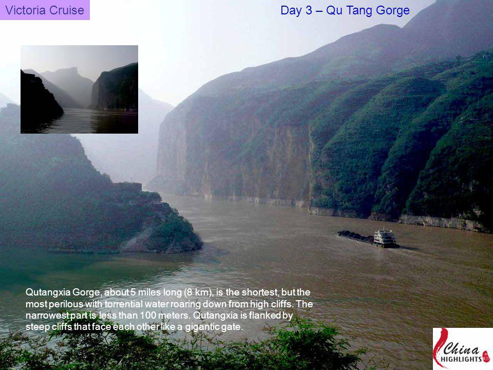 Qutangxia Gorge, about 5 miles long (8 km), is the shortest, but the most perilous with torrential water roaring down from high cliffs.